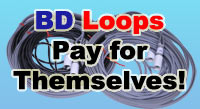 BD Loops pay for themselves